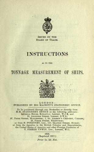 Instructions as to the tonnage measurement of ships.