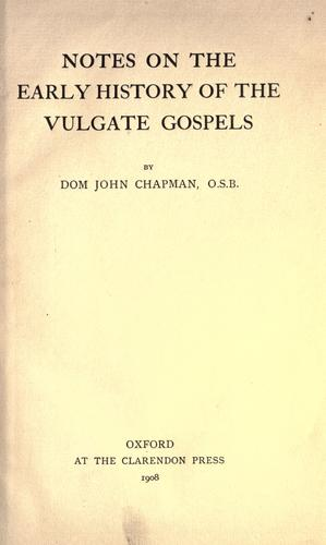 Download Notes on the early history of the Vulgate Gospels …