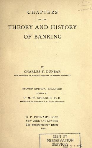 Download Chapters on the theory and history of banking.