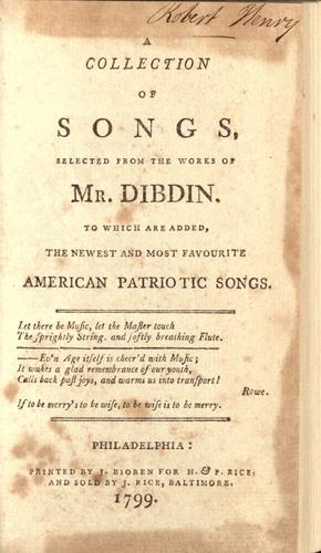 Download A collection of songs, selected from the works of Mr. Dibdin