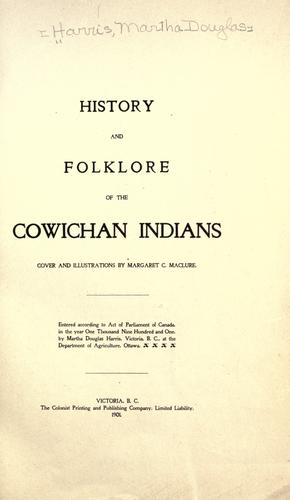 History and folklore of the Cowichan Indians
