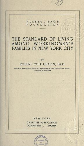 Download The standard of living among workingmen's families in New York City.
