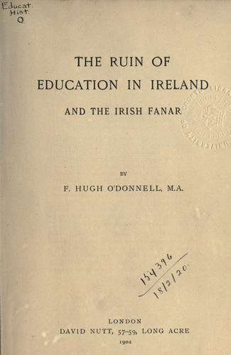 The ruin of education in Ireland, and the Irish Fanar.