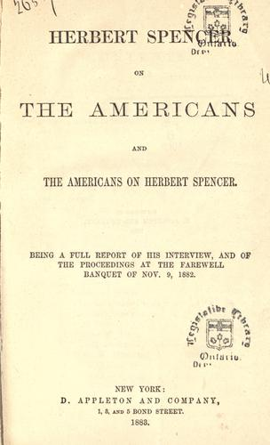 Download Herbert Spencer on the Americans and the Americans on Herbert Spencer.