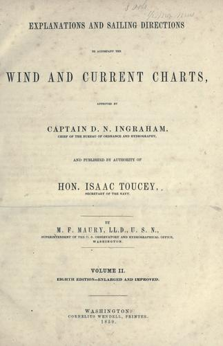 Download Explanations and sailing directions to accompany the Wind and current charts