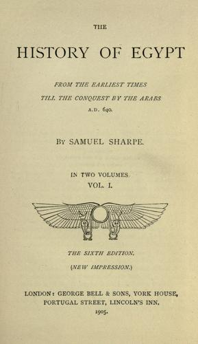 The history of Egypt by Samuel Sharpe
