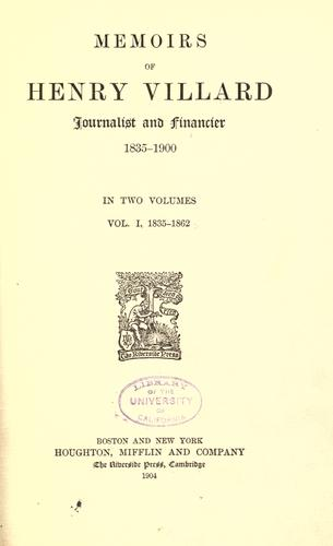 Download Memoirs of Henry Villard, journalist and financier, 1835-1900 …