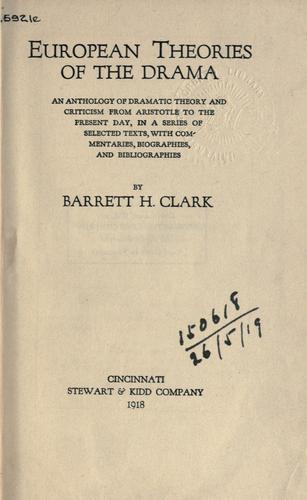 European theories of the drama by Clark, Barrett Harper