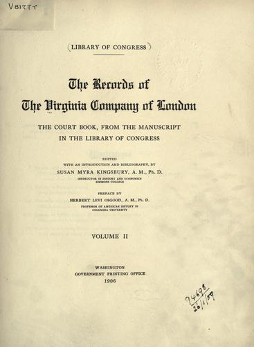 The records of the Virginia Company of London