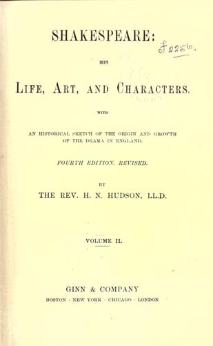Shakespeare, his life, art and characters