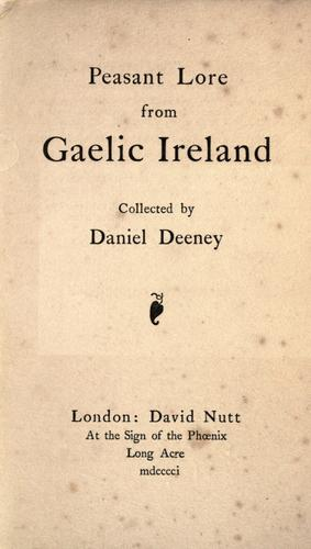 Download Peasant lore from Gaelic Ireland.