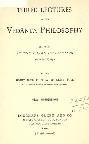 Three lectures on the Vedânta philosophy