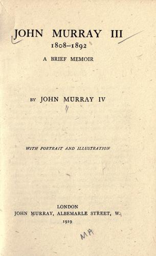 John Murray III, 1808-1892 by John (IV) Murray