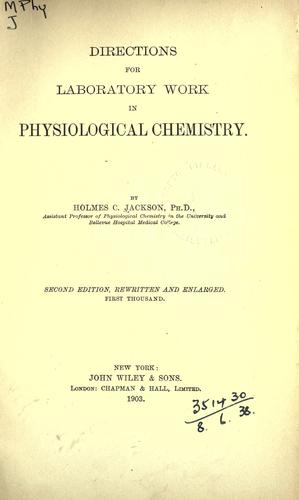 Directions for laboratory work in physiological chemistry.
