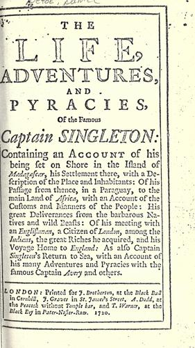 The life, adventures, and pyracies, of the famous Captain Singleton