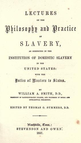 Download Lectures on the philosophy and practice of slavery