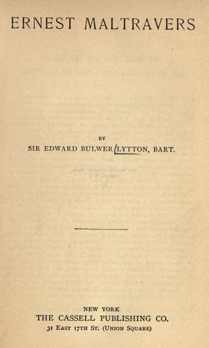 Ernest Maltravers. Alice, or, The mysteries by Edward Bulwer Lytton