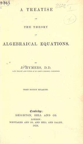 Download A treatise on the theory of algebraical equations.