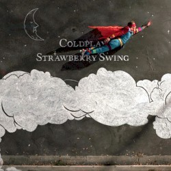 Strawberry Swing by Coldplay