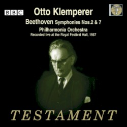 Symphonies nos. 2 & 7 by Beethoven ;   Philharmonia Orchestra ,   Otto Klemperer