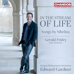 In the Stream of Life / Songs by Sibelius by Sibelius ;   Gerald Finley ,   Bergen Philharmonic Orchestra ,   Edward Gardner