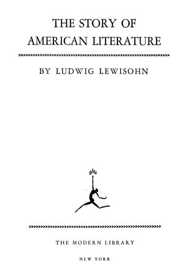 The Story Of American Literature By ludwig. Lewisohn