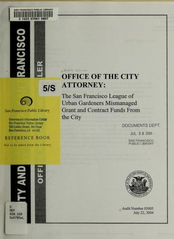 Office of the City Attorney by San Francisco (Calif.). Office of the Controller. Audits Division.