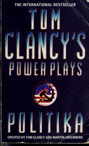 Cover of: Politika (Tom Clancy's Power Plays) | Tom Clancy, Jean Little