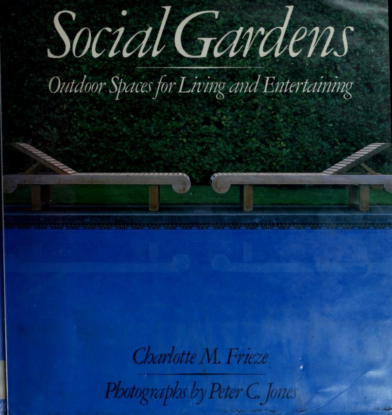 Social gardens by Charlotte M. Frieze