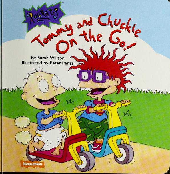 Tommy and Chuckie On the Go (Rugrats) by Sarah Willson