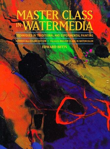Master class in watermedia by Edward H. Betts