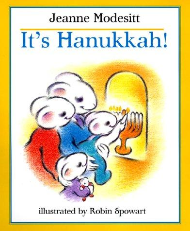 It's Hanukkah! by Jeanne Modesitt