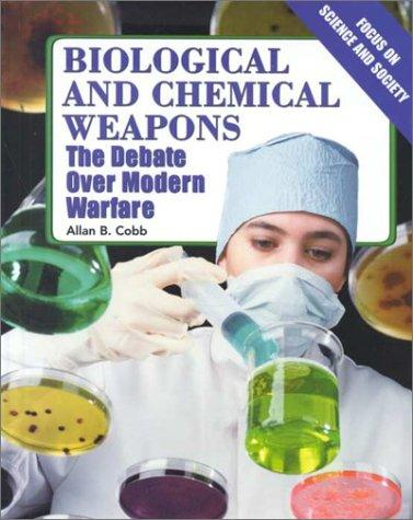 Biological and Chemical Weapons by Allan B. Cobb