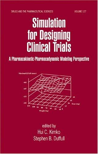 Simulation for designing clinical trials by