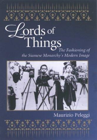 Lords of Things by Maurizio Peleggi