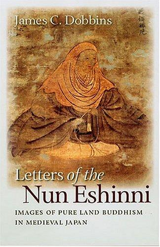Letters of the Nun Eshinni by James C. Dobbins
