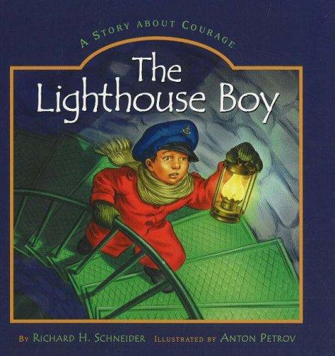 The Lighthouse Boy by Richard Schneider, Schneider, Dick