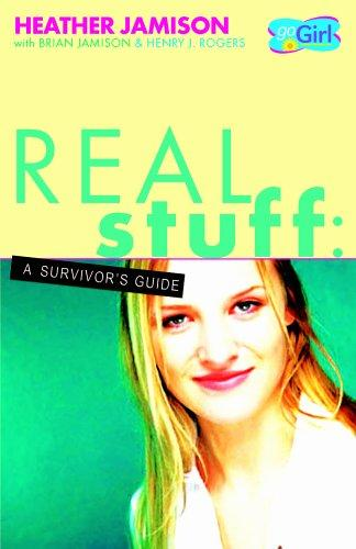 Real Stuff by Heather Jamison, Brian Jamison, Henry J. Rogers