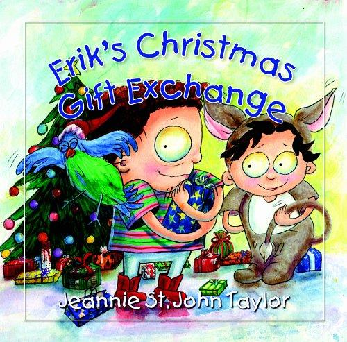Erik's Christmas Gift Exchange by Jeannie St. John Taylor
