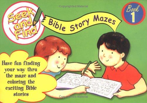 Seek and Find Bible Mazes-Book 1 (Seek and Find Bible Mazes) by Martin Pierce