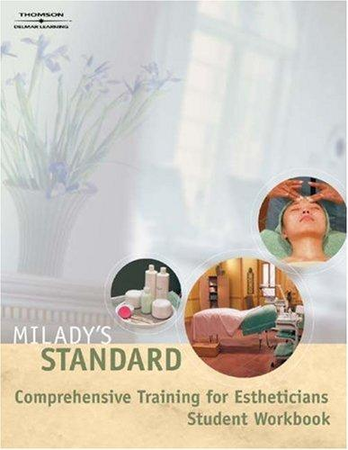 Milady's Standard Comprehension Training for Estheticians Workbook by Milady