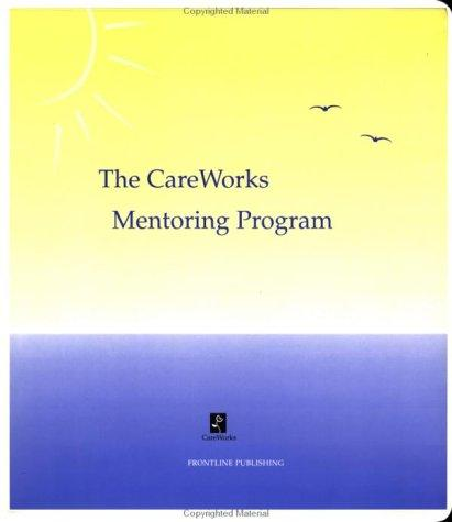 Care Works Mentoring Program by Frontline Publishing
