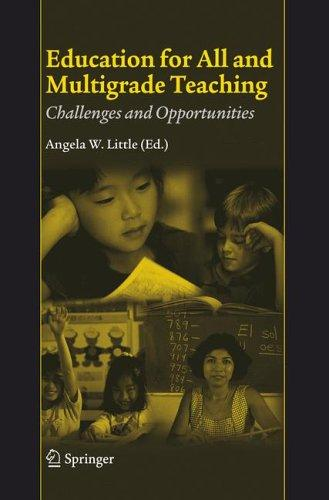 Education for All and Multigrade Teaching by Angela W. Little