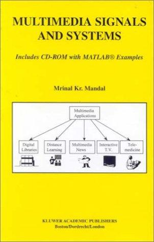Multimedia Signals and Systems by Mrinal Kr. Mandal