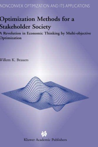 Optimization Methods for a Stakeholder Society by W.K. Brauers