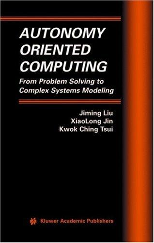 Autonomy oriented computing by
