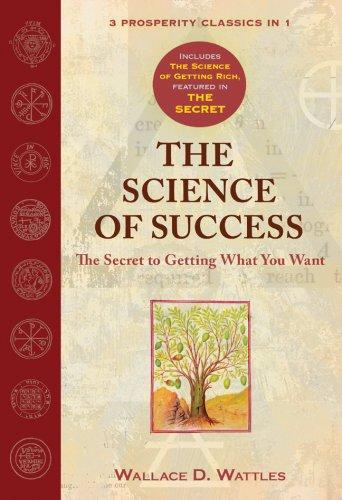 The Science of Success by Wallace D. Wattles