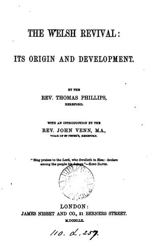 The Welsh revival: Its Origin and Development by Thomas Phillips