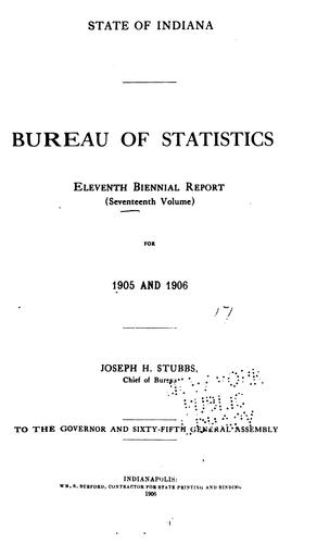 Biennial Report of the Chief of the Bureau by Indiana Statistics Bureau