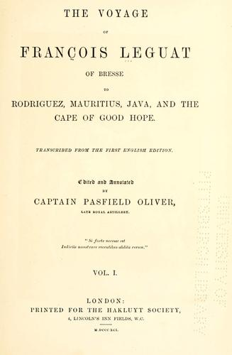 The voyage of Francois Leguat of Bresse, to Rodriguez, Mauritius, Java, and the Cape of Good Hope by François Le Guat